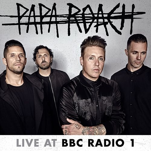 Live at BBC Radio 1 by Papa Roach