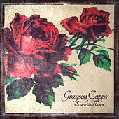 Scarlett Roses by Grayson Capps