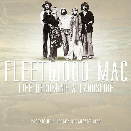 Life Becoming A Landslide (Live) de Fleetwood Mac