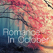 Romance In October by Various Artists