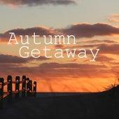 Autumn Getaway by Various Artists
