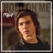 Hold on Me de Franco