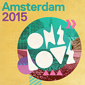 Onelove Amsterdam 2015 by Various Artists