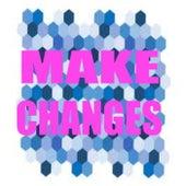 Make Changes von Various Artists