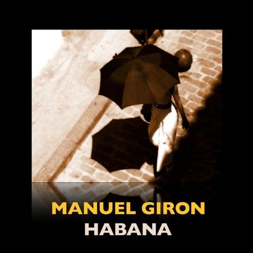 Habana by Manuel Giron