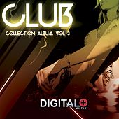 Club Collection Album, Vol. 3 - EP by Various Artists