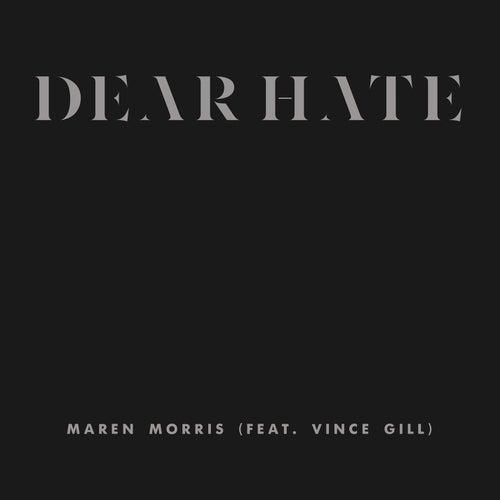 Dear Hate by Maren Morris