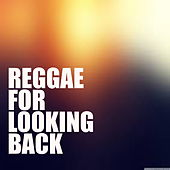 Reggae For Looking Back de Various Artists