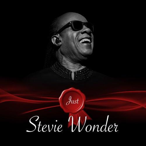 Just - Stevie Wonder by Stevie Wonder