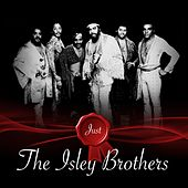 Just - The Isley Brothers de The Isley Brothers