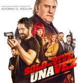 Solo Se Vive Una Vez (Banda Sonora Original) de Alfonso G. Aguilar