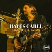 Magnolia Wind de Hayes Carll