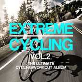 Extreme Cycling, Vol. 2 - EP by Various Artists