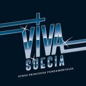 Otros Principios Fundamentales (Edición Deluxe) de Viva Suecia