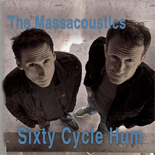 Sixty Cycle Hum by The Massacoustics