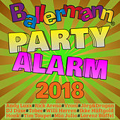 Ballermann Partyalarm 2018 von Various Artists
