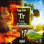Family Chatter : Truth (We Don't Miss) by Various Artists
