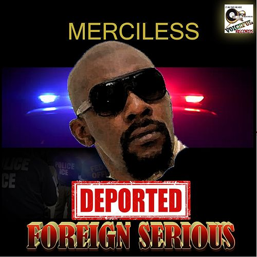 Deported (Foreign Serious) by Merciless