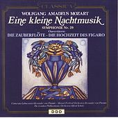 Wolfgang Amadeus Mozart: Eine kleine Nachtmusik, Symphony No. 29 & Ouvertures from The Marriage of Figaro and The Magic by Various Artists