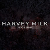 The Kelly Sessions by Harvey Milk