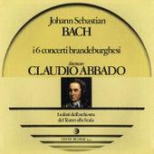 Bach: Concerti brandeburghesi (Remastered) by Claudio Abbado