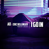 I Go In (feat. Eric Bellinger) by Ad