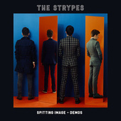 Spitting Image (Demos) by The Strypes