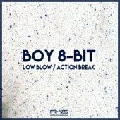 Action Break / Low Blow by Boy 8-Bit
