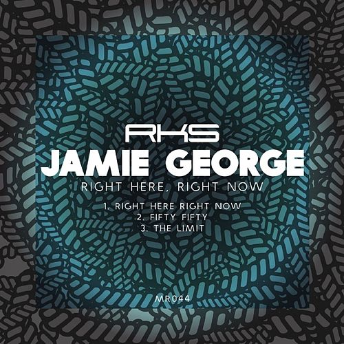 Right Here, Right Now by Jamie George