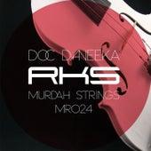 Murdah Strings by Doc Daneeka