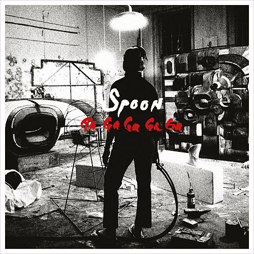 Ga Ga Ga Ga Ga (2017 Remaster) by Spoon