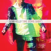 Time Bomb, Baby by Sean Kelly
