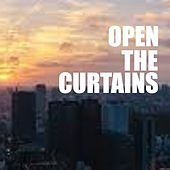 Open The Curtains von Various Artists