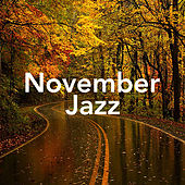 November Jazz by Various Artists