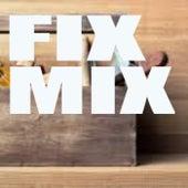 Fix Mix de Various Artists