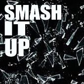 Smash It Up de Various Artists