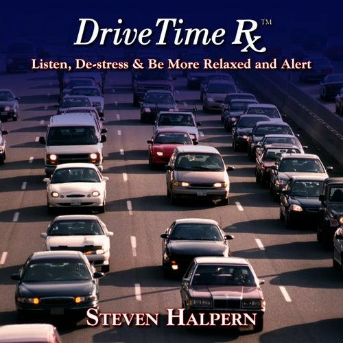Drive Time Rx by Steven Halpern