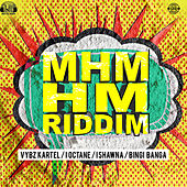 Mhm Hm Riddim by Various Artists