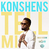 Tell Mi by Konshens