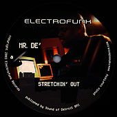Strechin Out/Whonleeone by Mr. De'