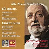 The Great Conductors: Ernest Ansermet (Remastered 2017) by Orchestre de la Suisse Romande