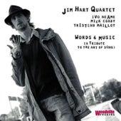 Words & Music de Jim Hart