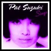 Pat Suzuki Sings by Pat Suzuki