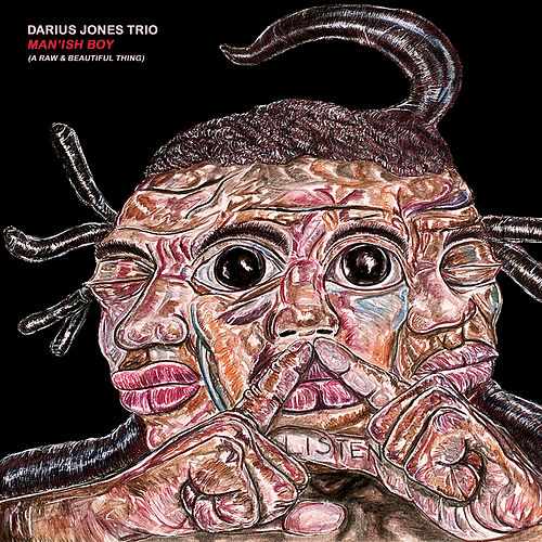 Man'ish Boy (A Raw & Beautiful Thing) by Darius Jones