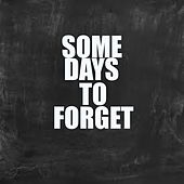 Some Days To Forget von Various Artists