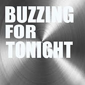 Buzzing For Tonight by Various Artists