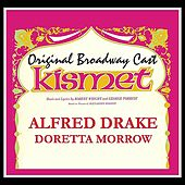 Kismet (Original Broadway Cast) by Various Artists
