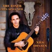 The Loner - Nils Sings Neil de Nils Lofgren