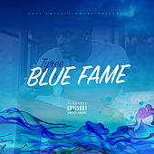 Blue Fame by Tyree