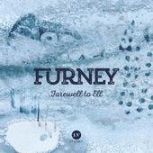 Farewell to Ell de Furney